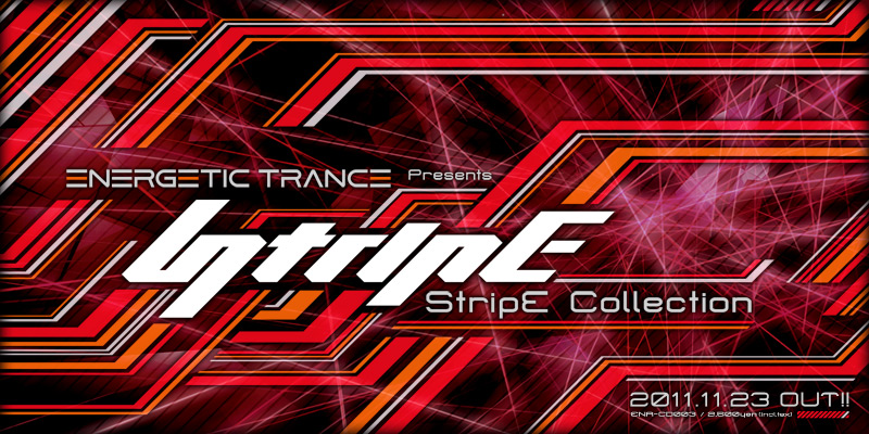 Energetic Trance Presents StripE Collection