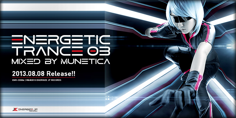 ENERGETIC TRANCE 03 Mixed by MUNETICA